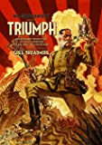 Dr Grordbort Presents - Triumph: Unnecessarily Violent Tales of Science Adventure for the Simple and Unfortunate