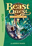 Beast Quest 17 - Le serpent marin