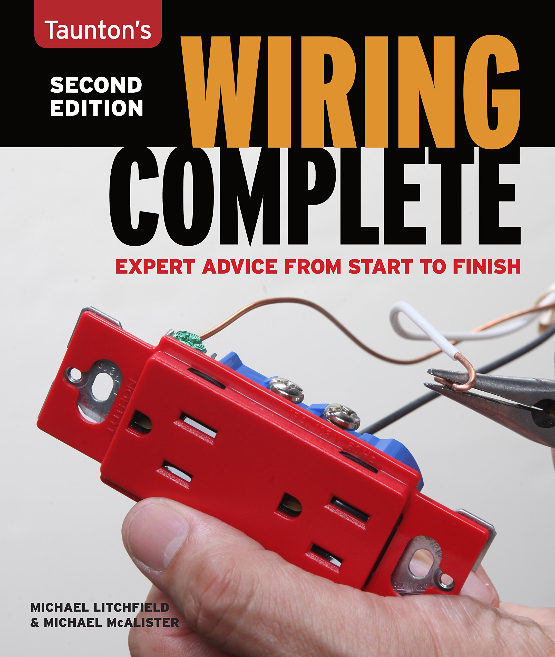 wiring complete second edition taunton s complete michael rh amazon com Residential Electrical Wiring Diagrams Basic Electrical Wiring Diagrams