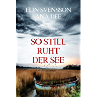 So still ruht der See: Schwedenkrimi (Bergström & Viklund 2) (German Edition)