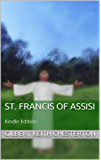 St. Francis of Assisi: Kindle Edition (English Edition)