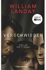Verschwiegen: Thriller (German Edition) Kindle Edition