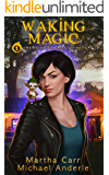 Waking Magic: The Revelations of Oriceran (The Leira Chronicles Book 1)