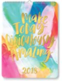 Orange Circle Studio 2018 Poster Wall Calendar, Make Today Ridiculously Amazing