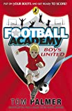Boys United. The Academy (Football Academy)