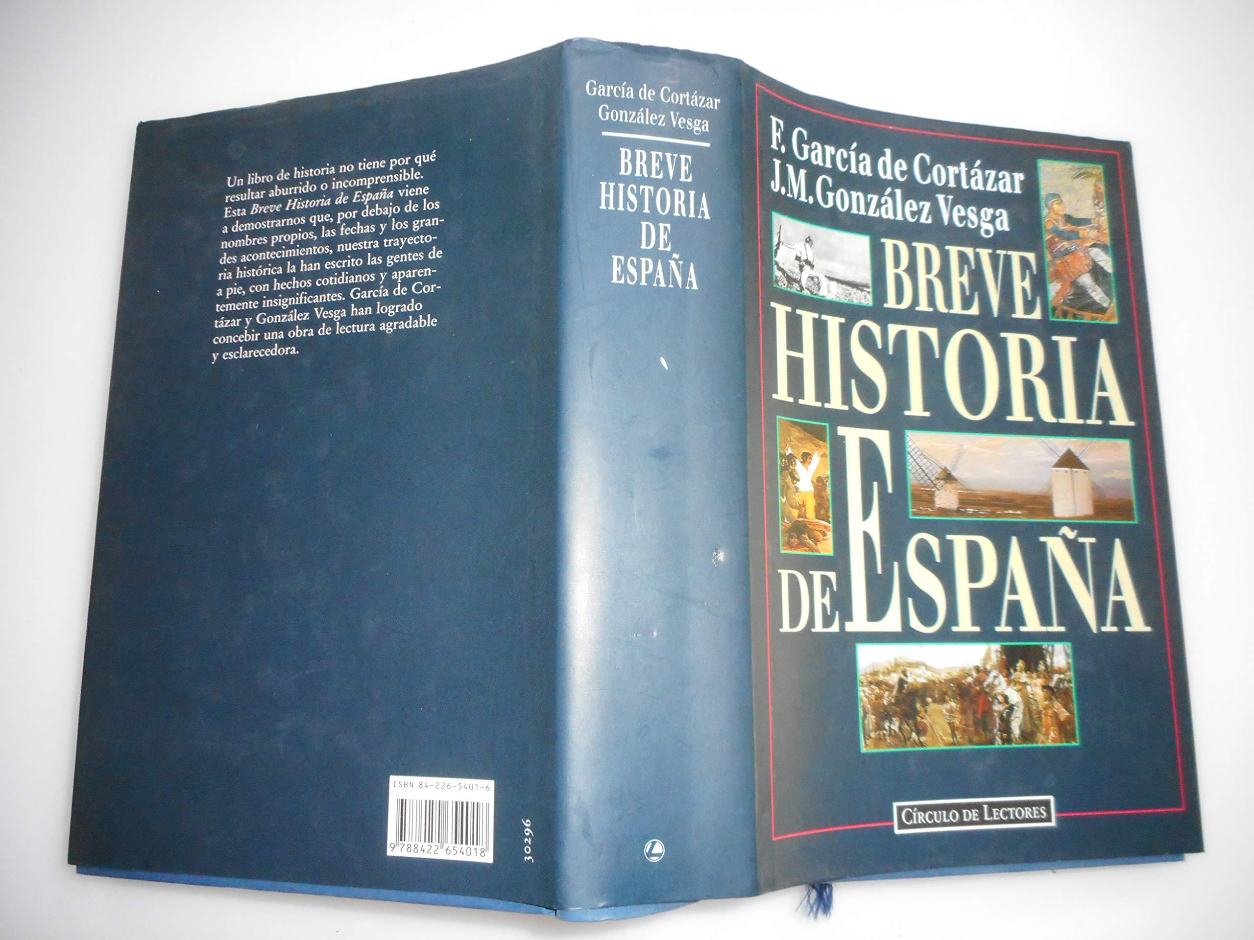 Breve historia de España: Amazon.es: Garcia De Cortazar, Fernando: Libros