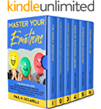 Master Your Emotions: 6 BOOKS IN 1: Psychology 101, Introducing Sociology, The Highly Sensitive, Signs of Emotional Abuse, Chakra Awakening, Guided Meditation, Sleep Anxiety, and Insomnia