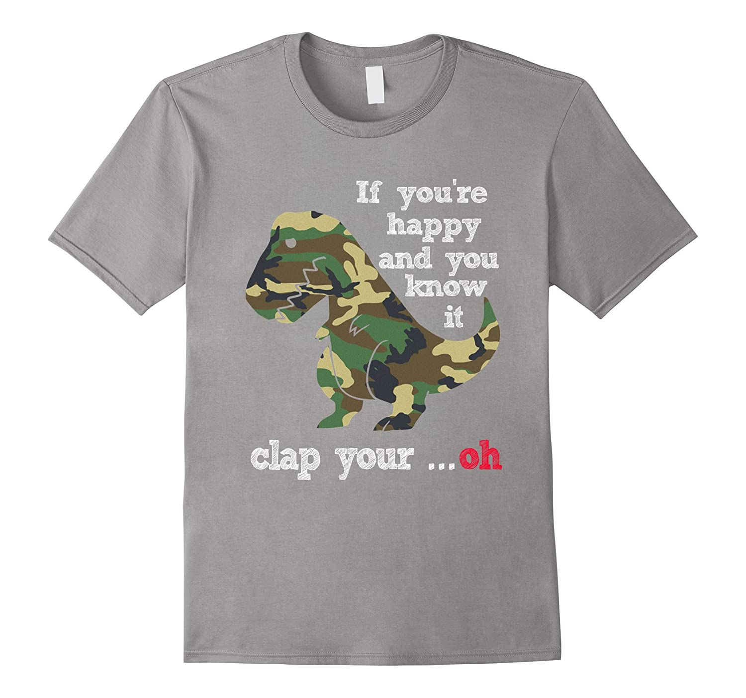 Camouflage Military T-rex If you're happy & you know it-Art
