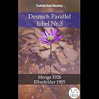 Deutsch Parallel Bibel Nr.3: Menge 1926 - Elberfelder 1905 (Parallel Bible Halseth 780) (German Edition)