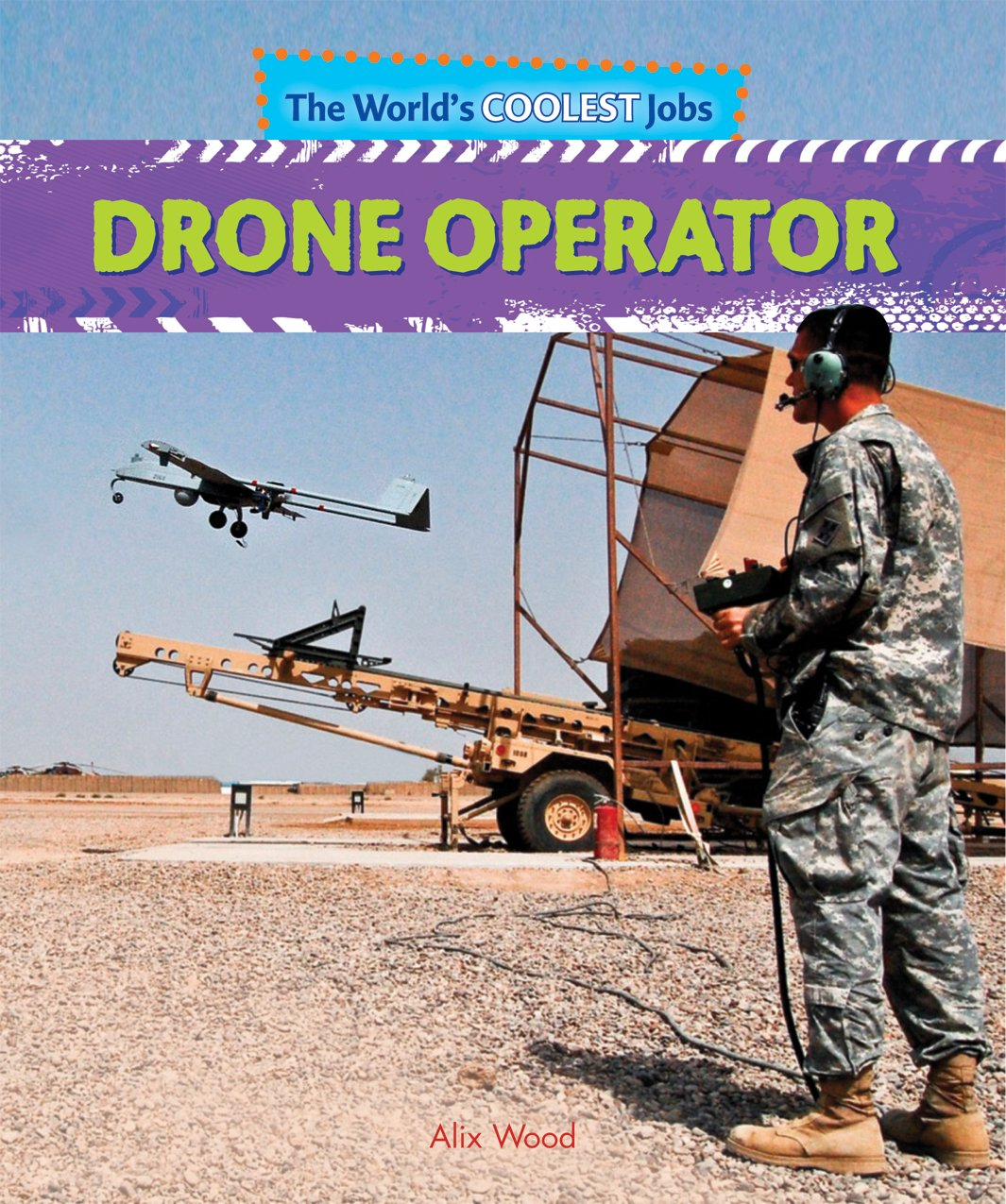 Drone Operator Jobs >> Drone Operator The World S Coolest Jobs Alix Wood
