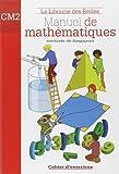 Manuel de mathématiques CM2 : Cahier d'exercices