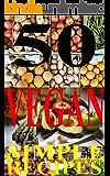 50 simple Vegan RECIPES Cookbook (Simple Cookbooks with love 2) (English Edition)