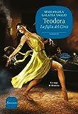 Teodora. La figlia del circo. La saga di Bisanzio