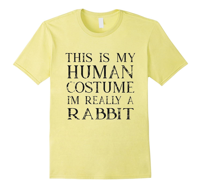 Im really a rabbit human costume halloween shirt-TJ