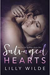 Salvaged Hearts (No Longer Broken Duet Book 2) Kindle Edition