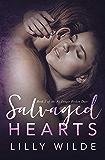 Salvaged Hearts (No Longer Broken Duet Book 2)