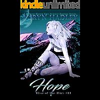 Hope: Bonus Epilogue Content Iliri Series Epic Fantasy (Rise Of The Iliri Book 11) (English Edition)