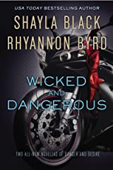 Wicked and Dangerous (Wicked Lovers series) Kindle Edition