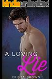 A Loving Lie: An Mpreg Romance (Smoking Harts Book 1)