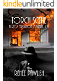 Torch Scene: A Reed Ferguson Mystery (A Private Investigator Mystery Series - Crime Suspense Thriller Book 6) (The Reed Ferguson Mystery Series)