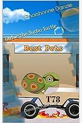 Turbie the Turbo Turtle Kindle Edition