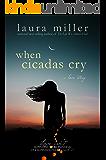 When Cicadas Cry (English Edition)