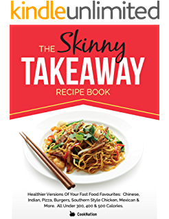 The skinny indian takeaway recipe book authentic british indian the skinny takeaway recipe book healthier versions of your fast food favourites chinese forumfinder Images