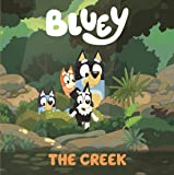 Bluey: The Creek: A Board Book