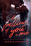 The Falling: The Falling of You and Me (The Falling Series Book 2)