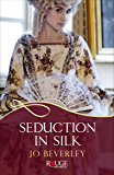 Seduction in Silk: A Rouge Regency Romance (Mallorens & Friends series)