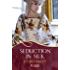 Seduction in Silk: A Rouge Regency Romance (Mallorens & Friends series Book 13)