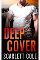 Deep Cover: A Love Over Duty Novel