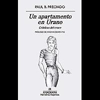 Un apartamento en Urano: Crónicas del cruce (Narrativas hispánicas nº 625)