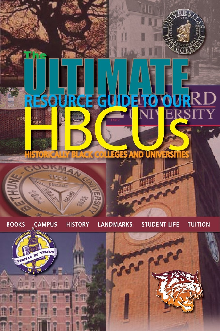 Amazon.com: The Ultimate Resource Guide to Our HBCUs (9780983073109): LeTay  Publishing: Books