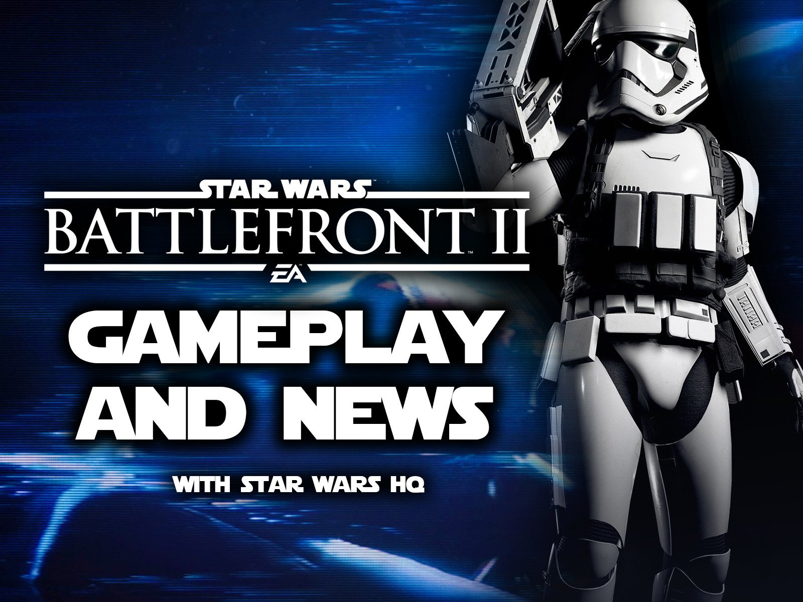 Star Wars Battlefront 2 Gameplay and News with Star Wars HQ on Amazon Prime Video UK