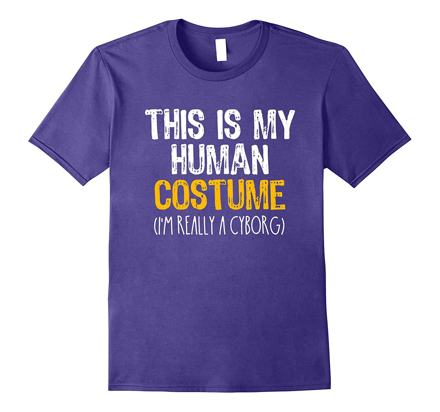 This Is My Human Costume Cyborg Halloween Funny T-shirt-TJ