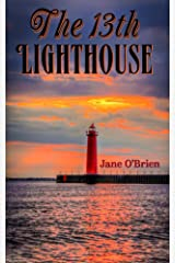 The 13th Lighthouse (Book 1) (The Lighthouse Trilogy) Kindle Edition