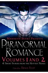 The Mammoth Book of Paranormal Romance: Volumes 1 and 2 Kindle Edition