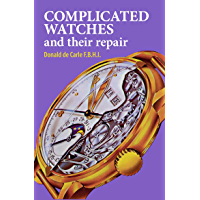 Complicated Watches and Their Repair (English Edition)