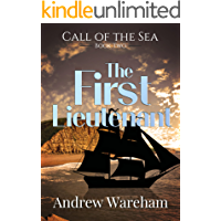 The First Lieutenant (The Call of the Sea Book 2)