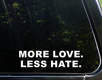 Amazon more love less hate 8 34x 2 14 vinyl die cut more love less hate 8 34quotx 2 1 sciox Image collections
