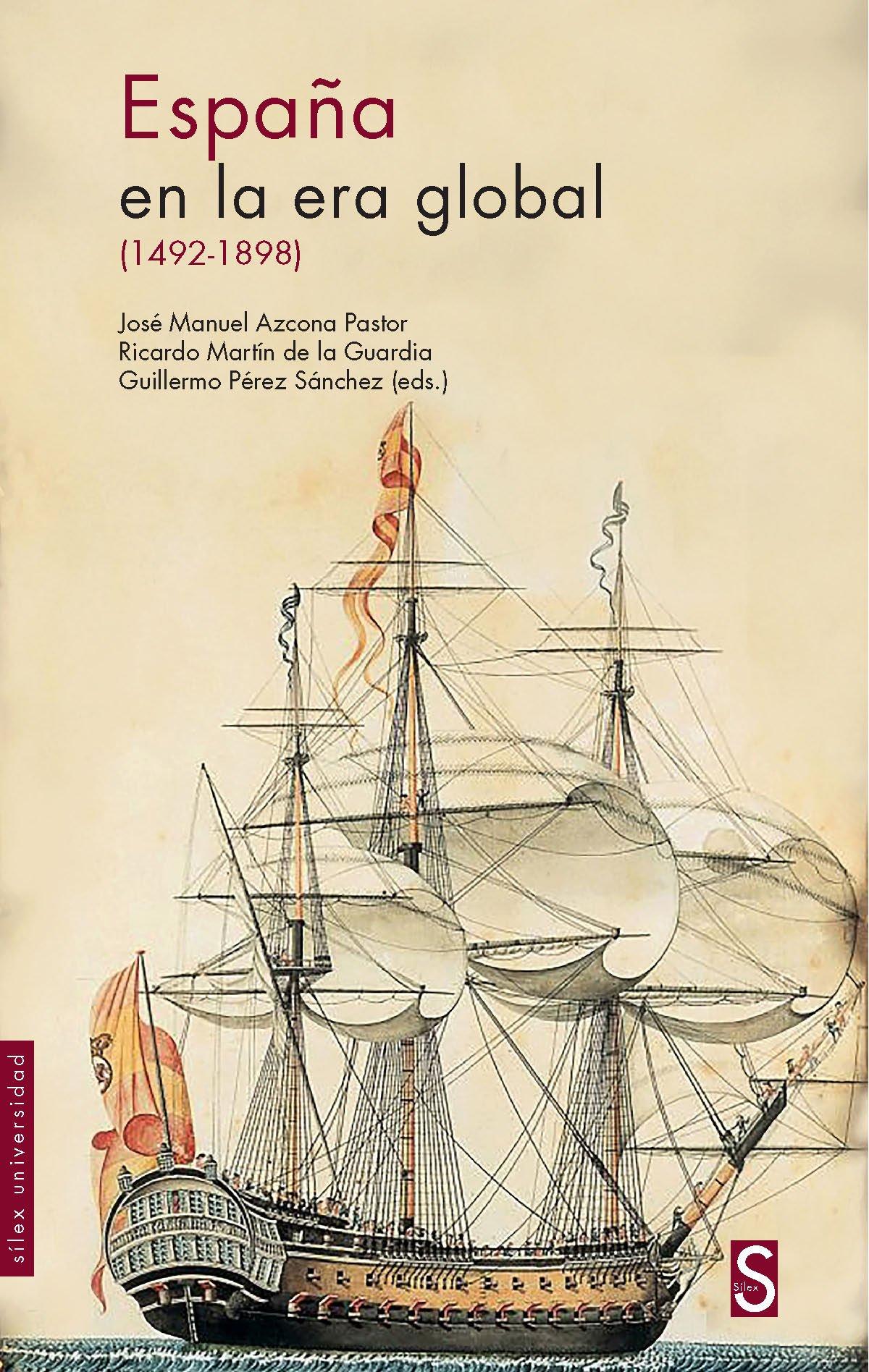 España en la era global 1942-1898 Sílex Universidad: Amazon.es ...