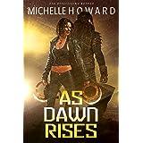 As Dawn Rises (The Vassi Contact Book 2)