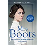 Mrs Boots: A heartwarming, page-turner inspired by the true story of Florence Boot, the woman behind Boots (Mrs Boots, Book 1