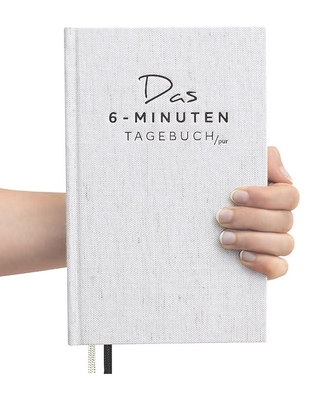 Das 6-Minuten-Tagebuch PUR (die Nachfolgeversion) | Erfolgs-Journal, Dankbarkeits-Journal | Mix aus Notizbuch und Tagebuch | Täglich 6 Minuten für mehr Erfolg, Gelassenheit und Achtsamkeit (cremeweiß)