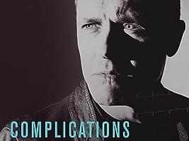 Complications Season 1