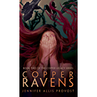 Copper Ravens (Copper Legacy Book 2)