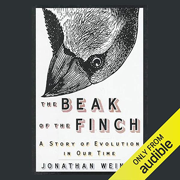 Amazon Com The Beak Of The Finch A Story Of Evolution In Our Time Audible Audio Edition Jonathan Weiner Victor Bevine Audible Studios Audible Audiobooks