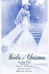 Brides Of Christmas Volume Two (The Twelve Brides of Christmas) Kindle Edition