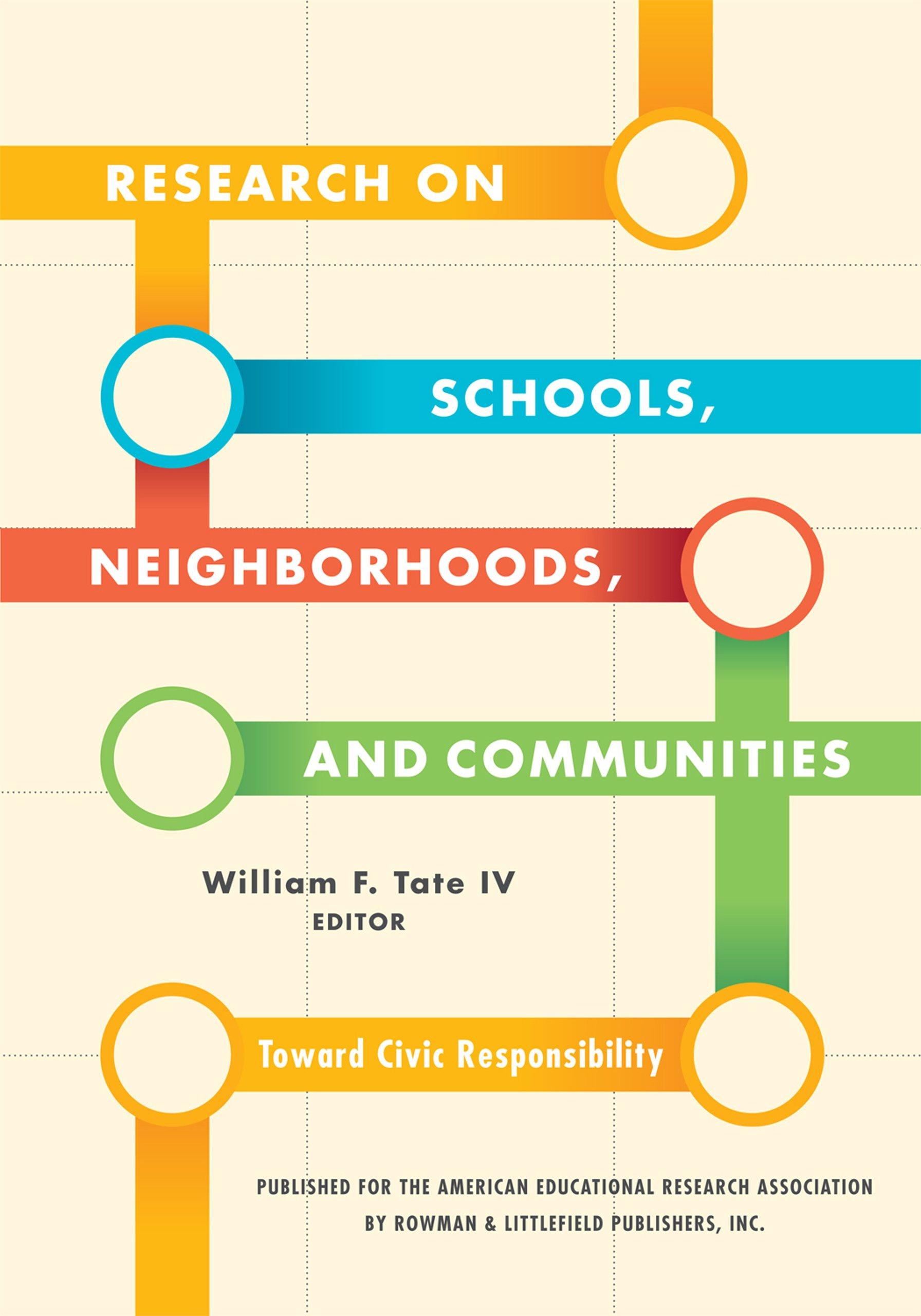 Research on Schools, Neighborhoods and Communities: Toward ...